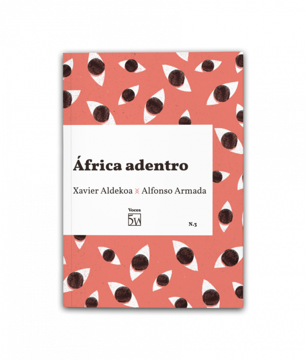 África adentro, de Alfonso Armada y Xavier Aldekoa
