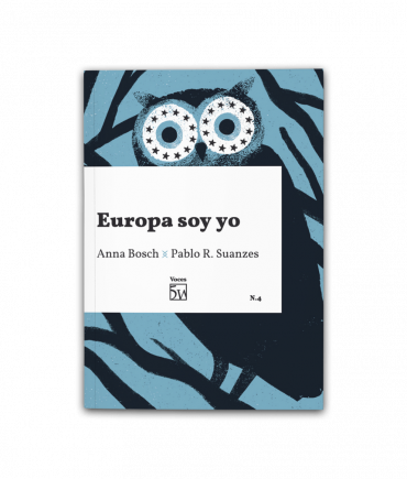 Europa soy yo, de Anna Bosch y Pablo R. Suanzes