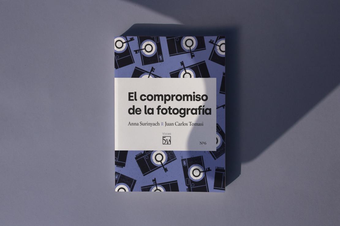 Ya está aquí 'El compromiso de la fotografía', el libro de Anna Surinyach y Juan Carlos Tomasi
